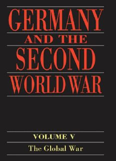 Germany and the Second World War: Volume V: Organization and Mobilization of the German Sphere of Power (Part 1: Wartime administration, economy, and manpower resources, 1939-1941)