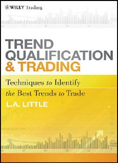 Trend Qualification and Trading: Techniques To Identify the Best Trends to Trade (Wiley Trading)