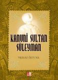 Kanuni Sultan Süleyman - Yılmaz Öztuna