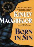 MacGregor, Kinley (aka Sherrilyn Kenyon) - Brotherhood 03 - Born in Sin