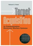Target Acquisition in Communication Electronic Warfare Systems (Artech House Information Warfare