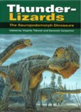 Thunder-Lizards: The Sauropodomorph Dinosaurs (Life of the Past)