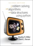 Problem Solving with Algorithms and Data Structures Using Python. Release 3.0