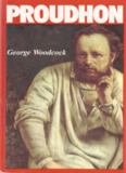 Proudhon - A Biography