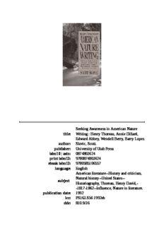 Seeking awareness in American nature writing: Henry Thoreau, Annie Dillard, Edward Abbey, Wendell Berry, Barry Lopez
