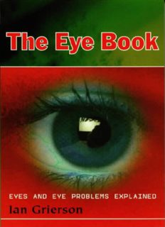 Eye book. Eyes and eye problems explained