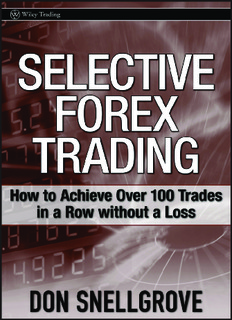 Selective Forex Trading – How to Achieve Over 100 Trades in a Row Without a Loss