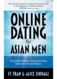 Online Dating For Asian Men: The Scientific Method To Dating Girls Faster, Easier, And With Less