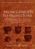 From Genesis to Prehistory: The Archaeological Three Age System and its Contested Reception