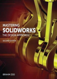 Mastering SolidWorks: The Design Approach