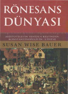 Ronesans Dunyasi-Susan Wise Bauer