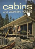 Cabins and Vacation Houses (A Sunset Book)
