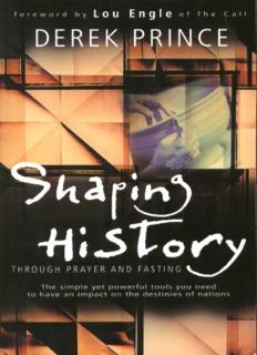 Shaping History Through Prayer and Fasting - (Derek Prince)