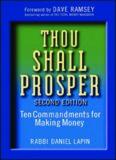 Thou Shall Prosper: Ten Commandments for Making Money,Second Edition