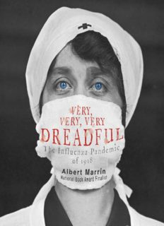 Very, Very, Very Dreadful: The Influenza Pandemic of 1918
