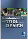 Fundamentals of Tool Design, 6th Edition