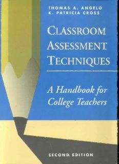 Classroom Assessment Techniques: A Handbook for College Teachers (Josse Bass Higher and Adult Education)