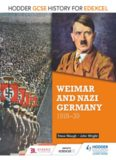 Hodder GCSE history for Edexcel. Weimar and Nazi Germany, 1918-39