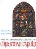 International Book of Christmas Carols (Walton Choral)