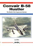 Convair B-58 Hustler: The World's First Supersonic Bomber