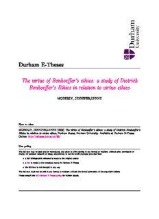 The virtue of Bonhoeffer's ethics: a study of Dietrich Bonhoeffer's Ethics in relation to virtue ethics
