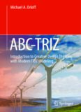 ABC-TRIZ: Introduction to Creative Design Thinking with Modern TRIZ Modeling