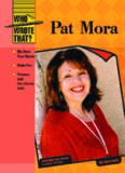 Pat Mora (Who Wrote That?)