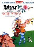 Asterix and the Secret Weapon (Uderzo. Asterix Adventure, 29.) (Asterix (Orion Paperback))