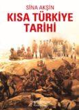 Kısa Türkiye Tarihi - Sina Akşin