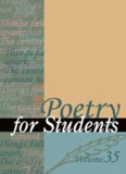 Poetry for Students, Volume 35