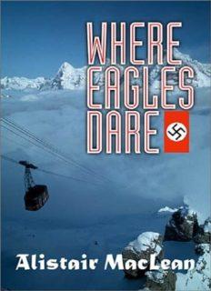 MacLean, Alistair - Where Eagles Dare