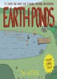 Earth ponds : the country pond maker's guide to building, maintenance and restoration