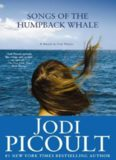 Songs of the Humpback Whale A Novel