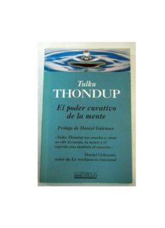 El Poder Curativo De La Mente (Tulku Thondup)