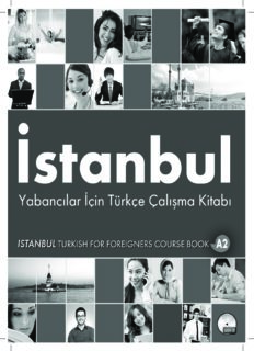 İstanbul. Yabancılar İçin Türkçe Çalışma Kitabı A2