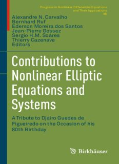 Contributions to Nonlinear Elliptic Equations and Systems: A Tribute to Djairo Guedes de Figueiredo on the Occasion of his 80th Birthday