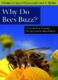 Why Do Bees Buzz?: Fascinating Answers to Questions about Bees (Animal Q&a Series)