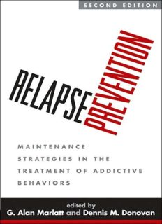 Relapse Prevention: Maintenance Strategies in the Treatment of Addictive Behaviors, 2nd Edition
