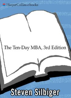 The Ten-day MBA : A Step-by-step Guide to Mastering the Skills Taught in America's Top Business Schools, Revised Edition