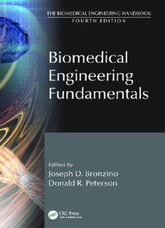 The Biomedical Engineering Handbook, Third Edition - 3 Volume Set: Biomedical Engineering Fundamentals (The Biomedical Engineering Handbook, Fourth Edition)