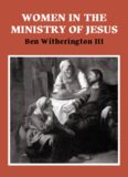 Women in the Ministry of Jesus: A Study of Jesus' Attitudes to Women and their Roles as Reflected in His Earthly Life (Society for New Testament Studies Monograph Series)