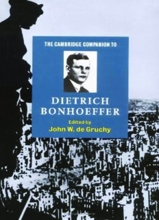 The Cambridge Companion to Dietrich Bonhoeffer (Cambridge Companions to Religion)