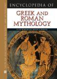 Encyclopedia of Greek and Roman Mythology (Facts on File Library of Religion and Mythology)