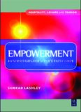 Empowerment: HR Strategies for Service Excellence: HR strategies for service excellence (Hospitality, Leisure and Tourism) (Hospitality, Leisure and Tourism)