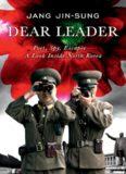Dear Leader: poet, spy, escapee — a look inside North Korea