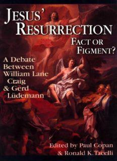 Resurrection - Fact or Fiction ? A Debate Between William Lane Craig & Gerd Ludemann