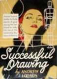 Successful Drawing - Andrew Loomis - Illustration Age