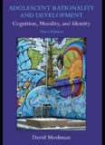 Adolescent Rationality and Development: Cognition, Morality, and Identity, 3rd Edition