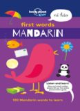 First Words - Mandarin: 100 Mandarin words to learn