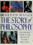 The Story of Philosophy: The Essential Guide to the History of Western Philosophy